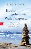 Birgit Lutz - Heute gehen wir Wale fangen