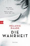Melanie Raabe - DIE WAHRHEIT