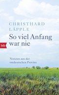 Christhard Läpple - So viel Anfang war nie