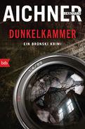 Bernhard Aichner - DUNKELKAMMER