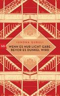 Iunona Guruli - Wenn es nur Licht gäbe, bevor es dunkel wird