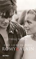 Thilo Wydra - Eine Liebe in Paris – Romy und Alain
