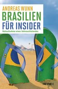 Andreas Wunn - Brasilien für Insider