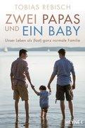 Tobias Rebisch - Zwei Papas und ein Baby