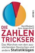 Gerd Bosbach,Jens Jürgen Korff - Die Zahlentrickser