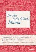 Florian Langenscheidt,André Schulz - Du bist mein Glück, Mama