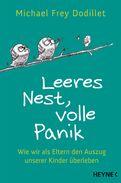 Michael Frey Dodillet - Leeres Nest, volle Panik