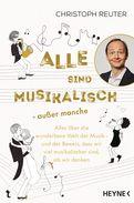 Christoph Reuter - Alle sind musikalisch – außer manche