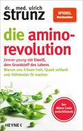 Dr. med. Ulrich Strunz - Die Amino-Revolution