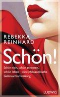 Rebekka Reinhard - SCHÖN!