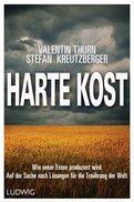 Valentin Thurn,Stefan Kreutzberger - Harte Kost