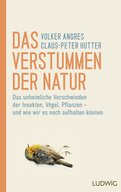 Volker Angres,Claus-Peter Hutter - Das Verstummen der Natur
