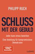Philipp Ruch - Schluss mit der Geduld