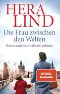 Hera Lind - Die Frau zwischen den Welten
