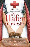 Melanie Metzenthin - Die Hafenschwester (1)
