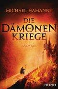 Michael Hamannt - Die Dämonenkriege