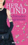 Hera Lind - Schleuderprogramm