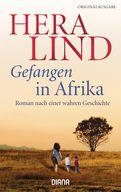 Hera Lind - Gefangen in Afrika