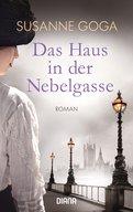 Susanne Goga - Das Haus in der Nebelgasse