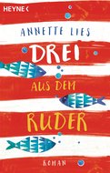 Annette Lies - Drei aus dem Ruder