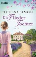 Teresa Simon - Die Fliedertochter