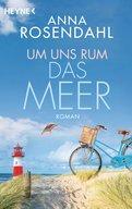 Anna Rosendahl - Um uns rum das Meer
