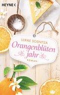 Ulrike Sosnitza - Orangenblütenjahr
