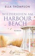 Ella Thompson - Wiedersehen am Harbour Beach