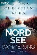 Christian Kuhn - Nordseedämmerung