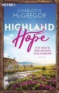 Charlotte McGregor - Highland Hope 1 - Ein Bed & Breakfast für Kirkby