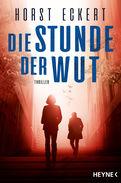 Horst Eckert - Die Stunde der Wut