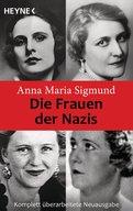 Anna Maria Sigmund - Die Frauen der Nazis