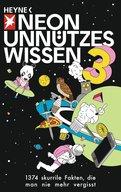 NEON (Hrsg.) - Unnützes Wissen 3