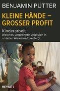 Benjamin Pütter,Dietmar Böhm - Kleine Hände – großer Profit