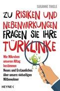 Susanne Thiele - Zu Risiken und Nebenwirkungen fragen Sie Ihre Türklinke