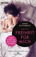 Anna Butterbrod - Das ist Freiheit für mich!