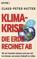 Claus-Peter Hutter - Klimakrise: Die Erde rechnet ab