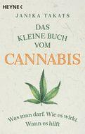 Janika Takats - Das kleine Buch vom Cannabis
