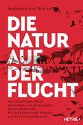 Benjamin von Brackel - Die Natur auf der Flucht
