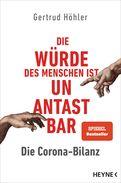 Gertrud Höhler - Die Corona-Bilanz