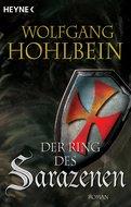 Wolfgang Hohlbein - Der Ring des Sarazenen
