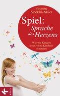Susanne Stöcklin-Meier - Spiel: Sprache des Herzens