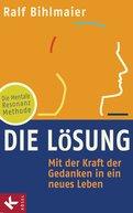 Ralf Bihlmaier - Die Lösung