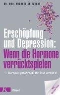 Dr. med. Michael Spitzbart - Erschöpfung und Depression: Wenn die Hormone verrücktspielen