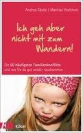 Andrea Kästle,Mathias Voelchert - Ich geh aber nicht mit zum Wandern!