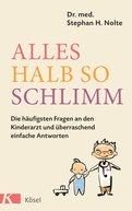 Stephan Heinrich Nolte - Alles halb so schlimm