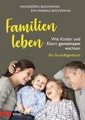 Hannsjörg Bachmann,Eva-Mareile Bachmann - Familien leben