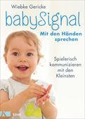 Wiebke Gericke - babySignal – Mit den Händen sprechen