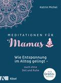 Katrin Michel - Meditationen für Mamas