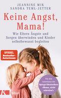 Jeannine Mik,Sandra Teml-Jetter - Keine Angst, Mama!
